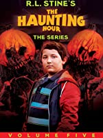 R.L. Stine's The Haunting Hour: The Series, Volume 5