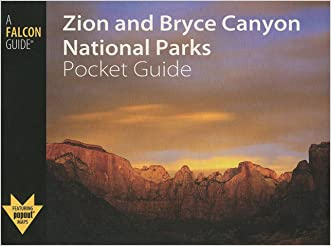 Zion and Bryce Canyon National Parks Pocket Guide (Falcon Pocket Guides Series)