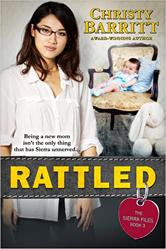 Rattled (The Sierra Files Book 3)