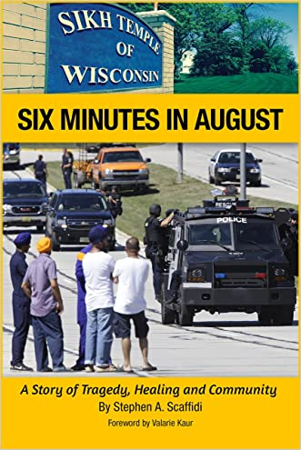 Six Minutes in August: A Story of Tragedy, Healing and Community