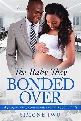 The Baby They Bonded Over: A Billionaire African American Pregnancy Romance