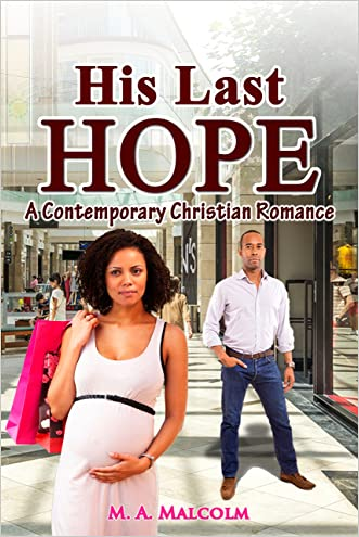 His Last Hope: A Contemporary Christian Romance