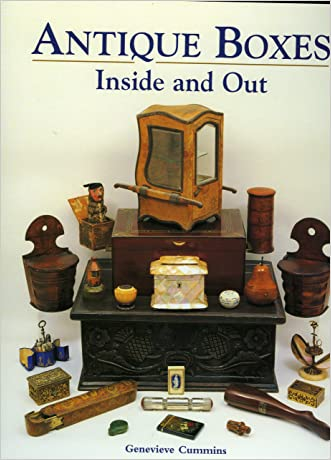 Antique Boxes-Inside and Out: For Eating, Drinking and Being Merry written by Genevieve Cummins