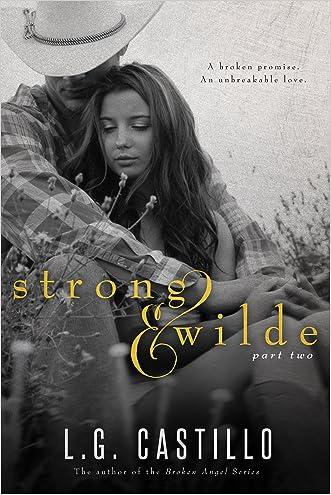 Strong & Wilde 2 written by L.G. Castillo