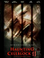 Haunting of Cellblock 11 [HD]