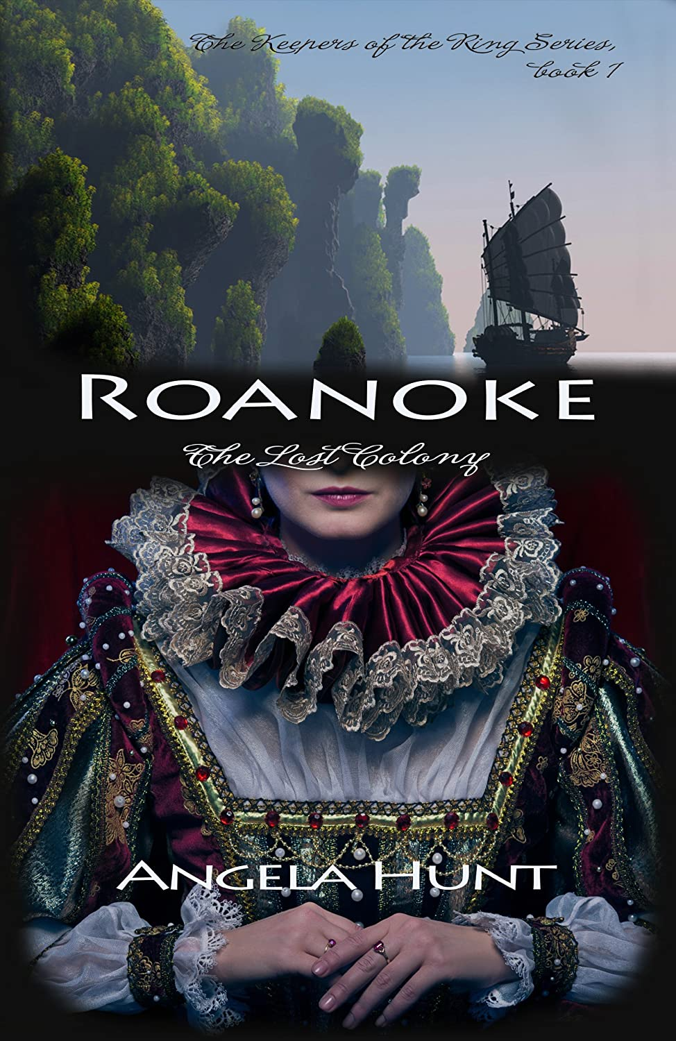 Roanoke (The Keepers of the Ring Book 1) by Angela Hunt