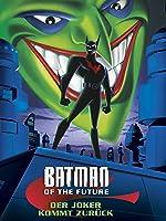 Batman of the future - Der Joker kommt zur�ck