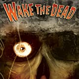 img - for Wake the Dead (Issues) (5 Book Series) book / textbook / text book