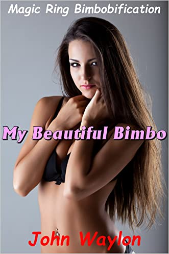 My Beautiful Bimbo: Magic Ring Bimbofication