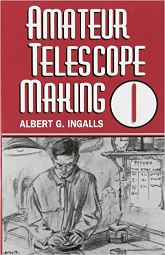 Amateur Telescope Making (Vol. 1)