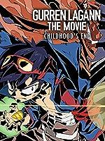 Gurren Lagann the Movie: Childhood's End [HD]