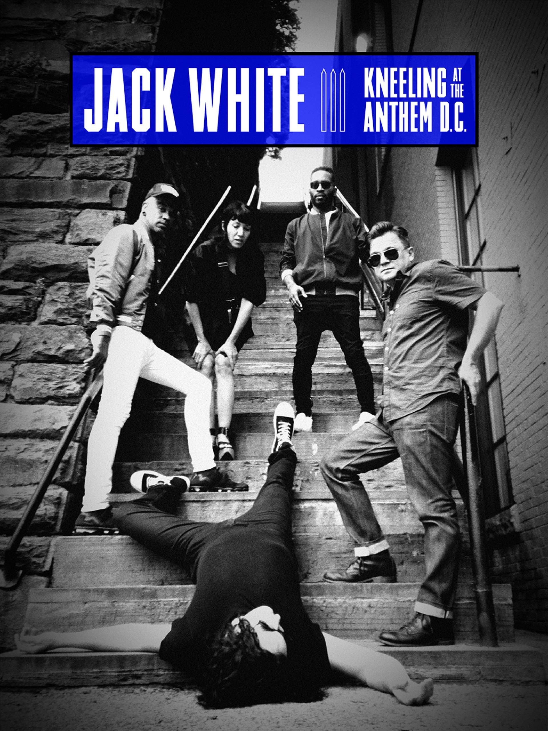 Jack White: Kneeling At The Anthem D.C. on Amazon Prime Instant Video UK