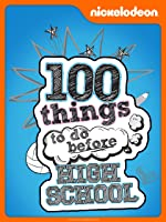 100 Things To Do Before High School [HD]