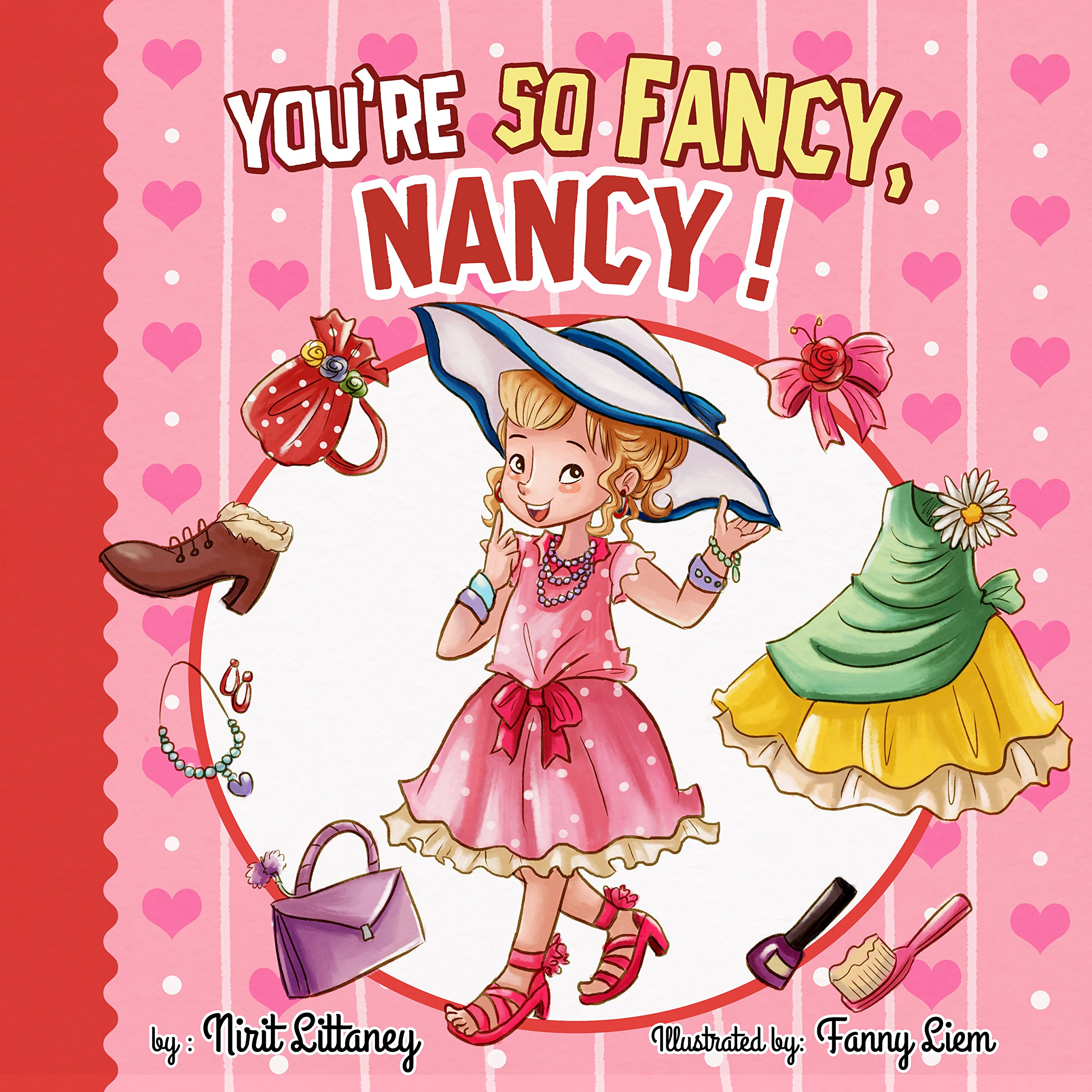 Reviews: Children book : You're so Fancy, Nancy! Bedtime story for