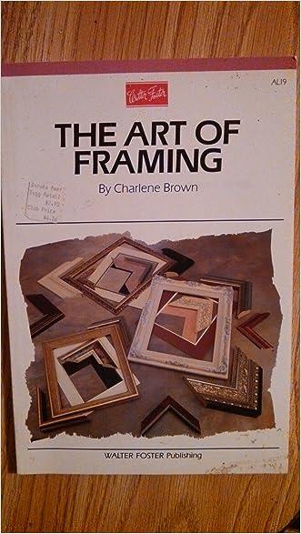 The Art of Framing (Artist's Library Series)