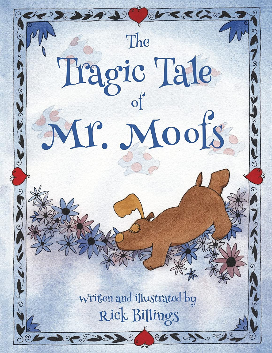 The Tragic Tale of Mr. Moofs