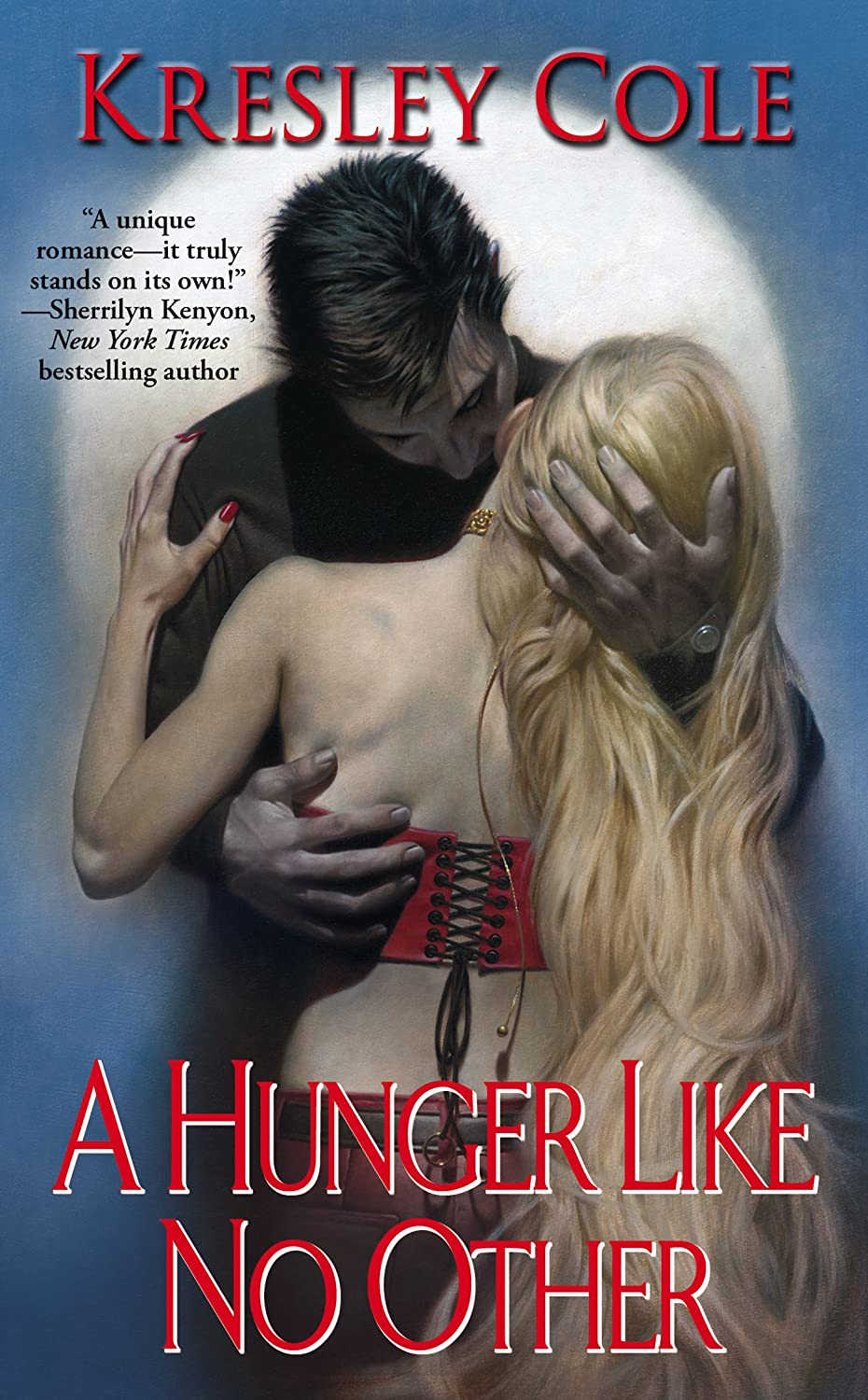 A Hunger Like No Other (Immortals After Dark, Book 1) - Kresley Cole