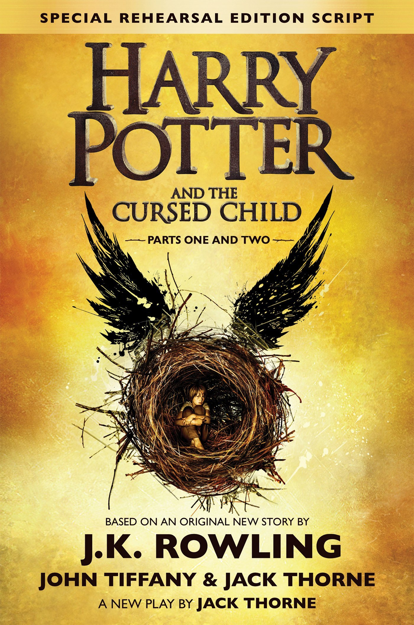 Harry Potter and the Cursed Child - Parts I & II (Special Rehearsal Edition): The Official Script Book of the Original West End Production ISBN-13 9781338099133
