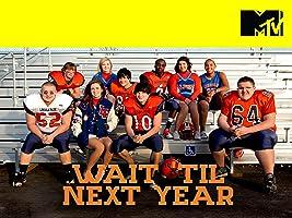 Wait Til Next Year