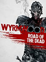 Wyrmwood: Road of the Dead [HD]