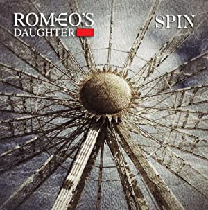 Romeo's Daughter - Spin (2015)