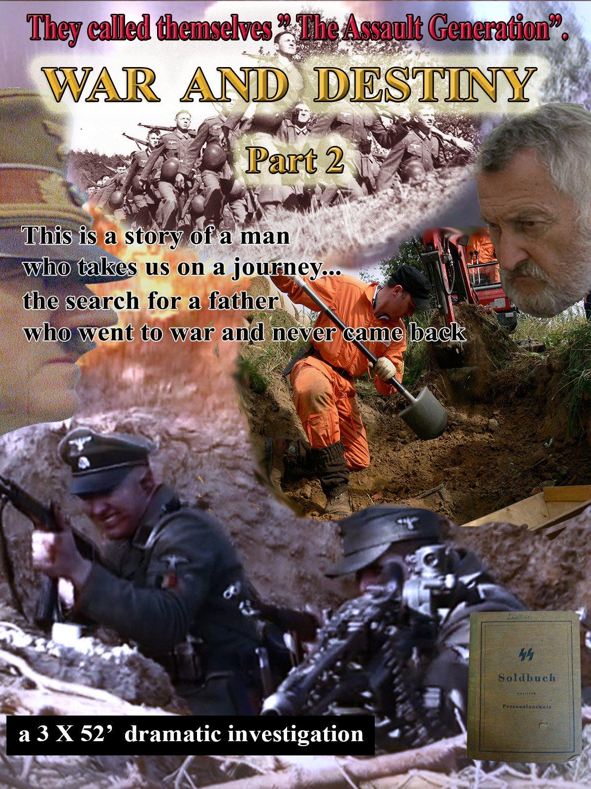 War And Destiny Part 2