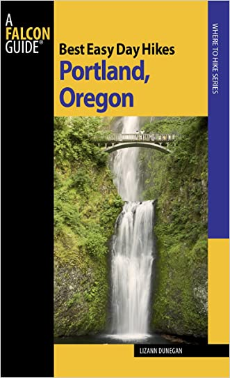 Best Easy Day Hikes Portland, Oregon, 2nd (Best Easy Day Hikes Series)