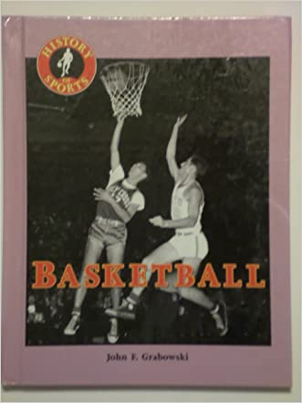 Basketball (History of Sports)