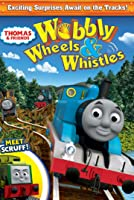 Thomas & Friends: Wobbly Wheels & Whistles [HD]