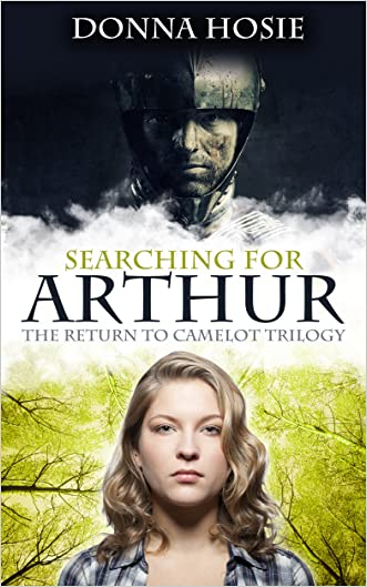 Searching for Arthur (The Return to Camelot Trilogy Book 1)
