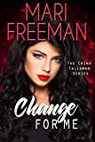 Change For Me (Chiwa Talisman Series Book 1)