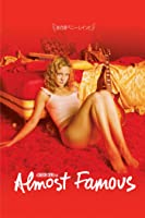 Almost Famous - Fast Ber�hmt