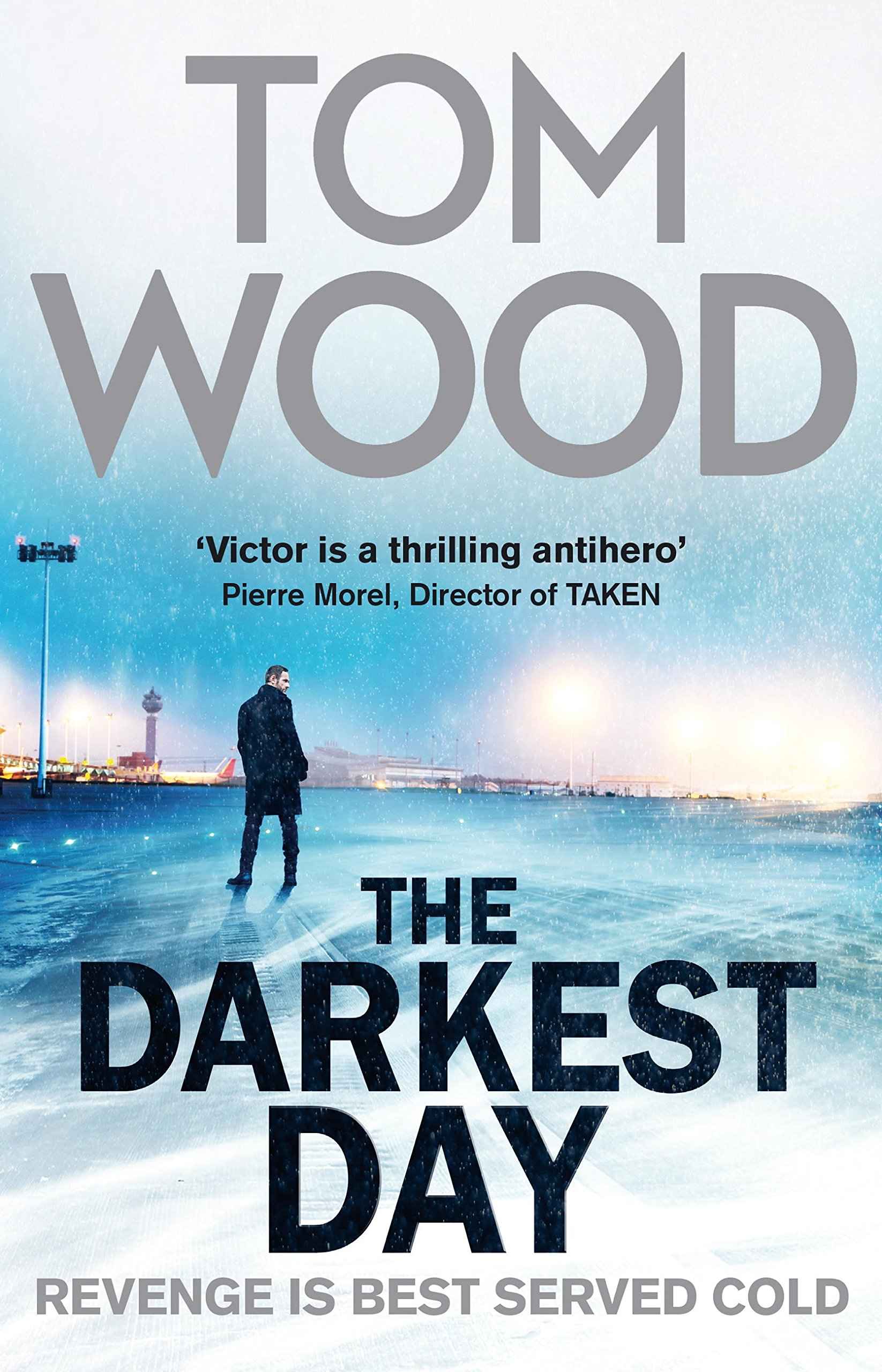 Victor the Assassin 05 - The Darkest Day - Tom Wood