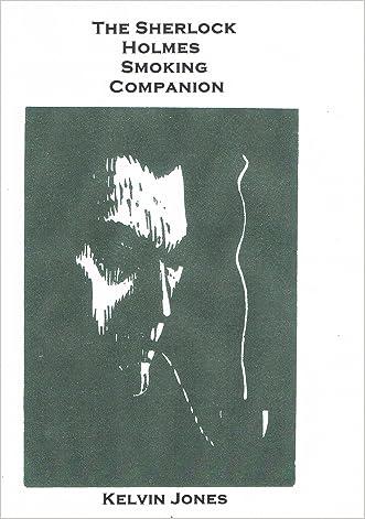The Sherlock Holmes Smoking Companion written by Kelvin Jones