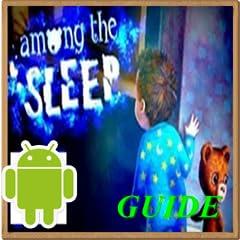 Among the Sleep Guide