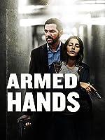 Armed Hands