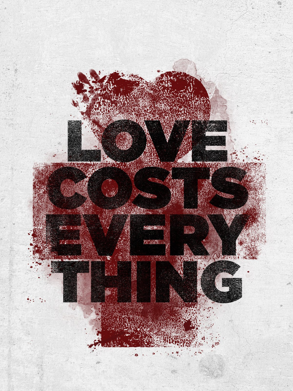 Love Costs Everything: Unedited