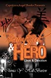 Beautiful & Hero: Love & Devotion