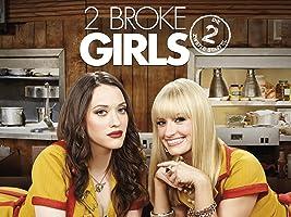 2 Broke Girls - Staffel 2