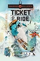 Warren Miller: Ticket to Ride [HD]