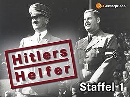 Hitlers Helfer, Staffel 1