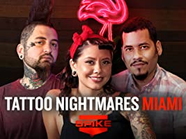 Tattoo Nightmares: Miami