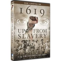 1619 - Up From Slavery - A 14-Part Documentary Series