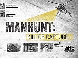 Manhunt Kill or Capture Season 1