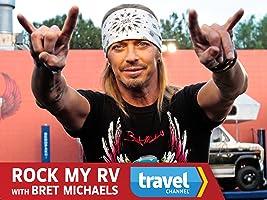 Rock My RV with Bret Michaels Season 1 [HD]