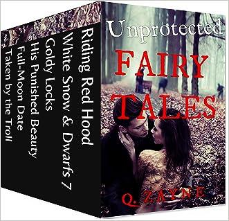 Unprotected Fairy Tales Bundle: 6 BDSM Ravaged Fantasies (Rough Alphas Book 0)
