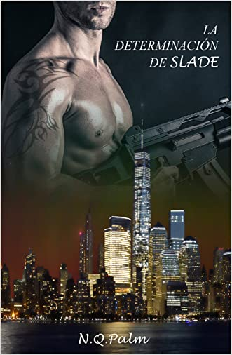 La determinación de Slade (Spanish Edition) written by NQ Palm