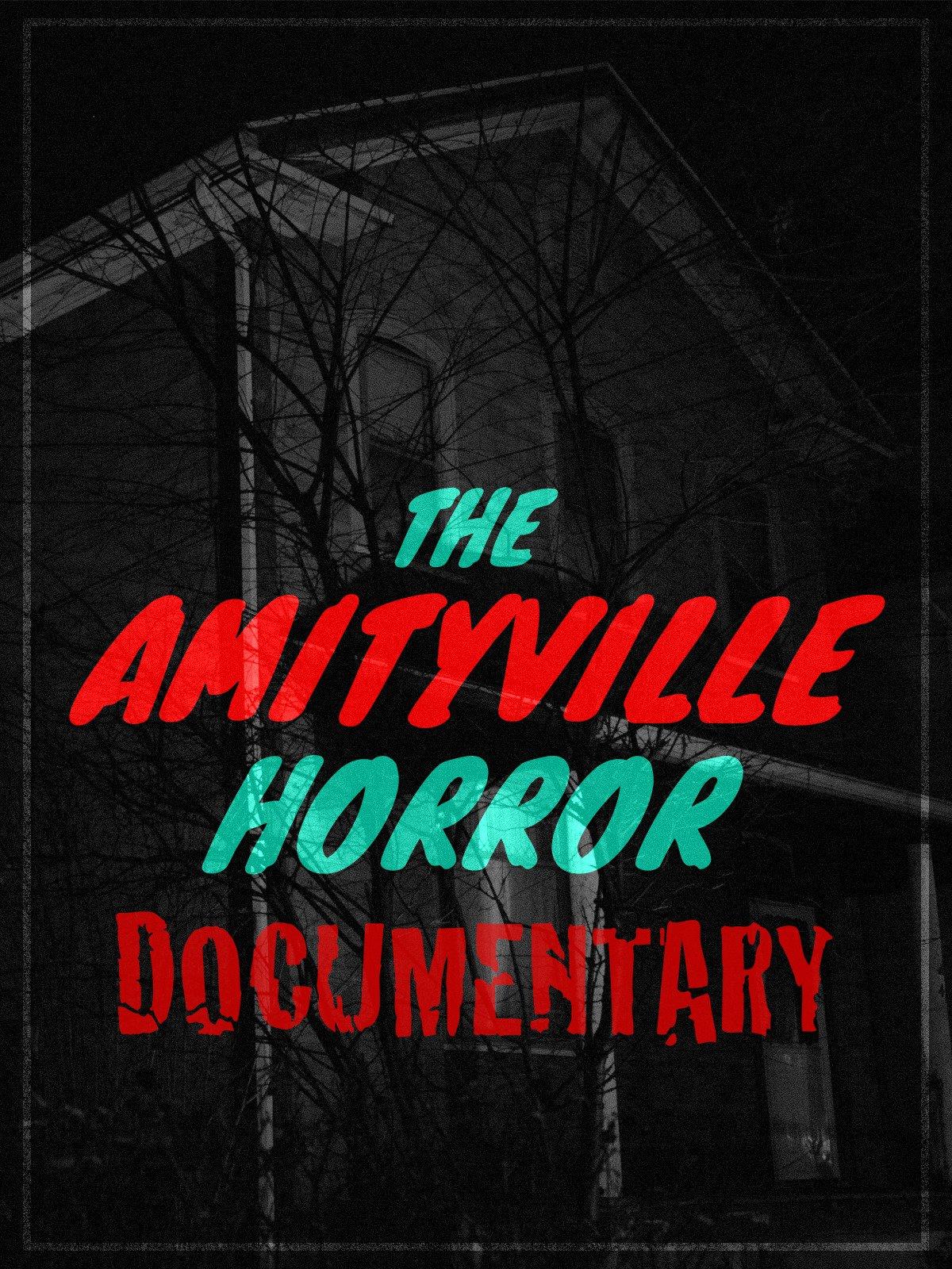 The Amityville Horror Documentary