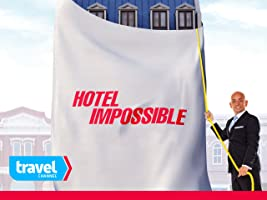 Hotel Impossible Volume 5