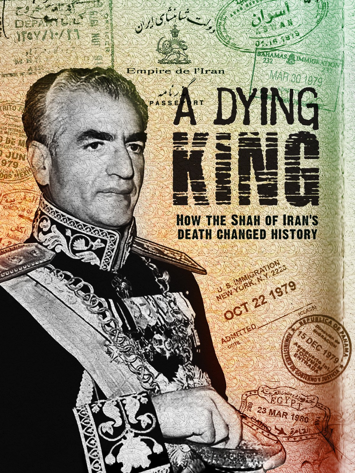 A Dying King: The Shah of Iran on Amazon Prime Instant Video UK
